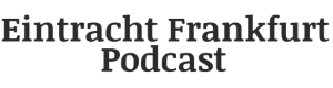 Eintracht Podcast Logo